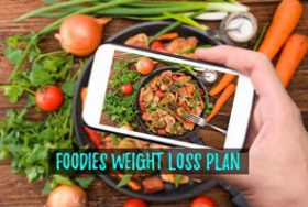 HOW FOODIES CAN LOSE WEIGHT